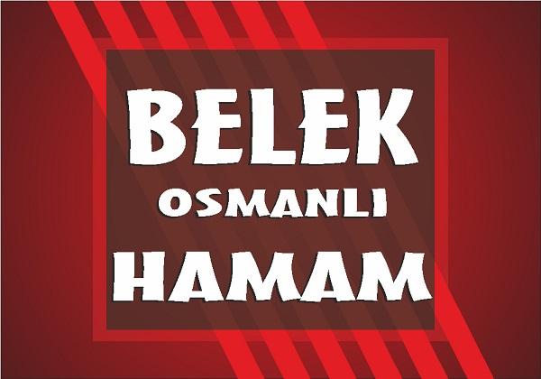 Belek Osmanlı Hamam